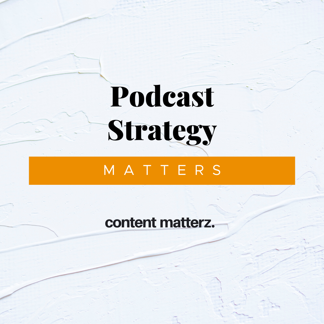 Podcast Strategy Matters   KazCM   Charlotte, NC Podcast Production