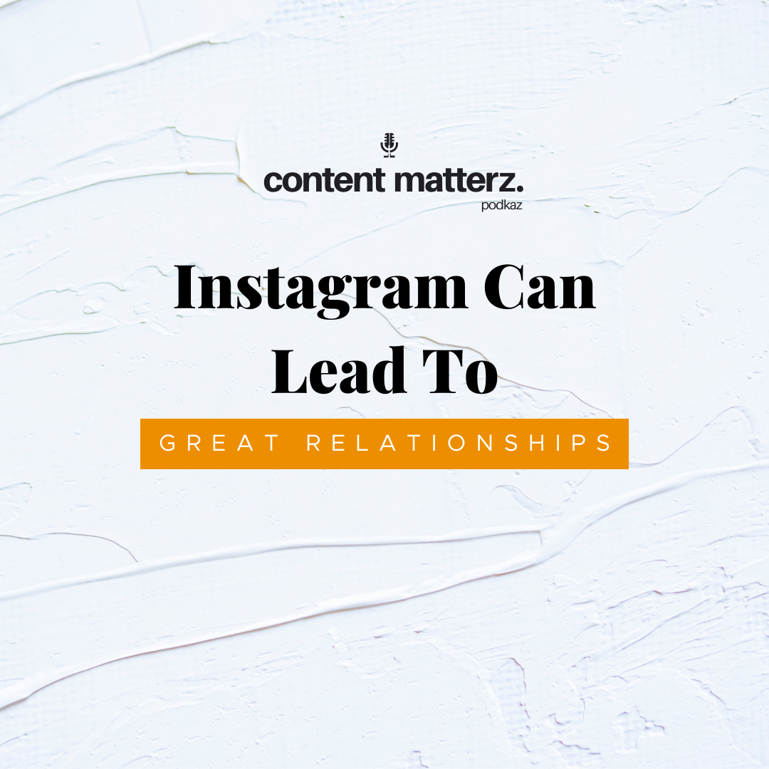 Instagram Can Lead to Great Relationships | Instagram Marketing Agency