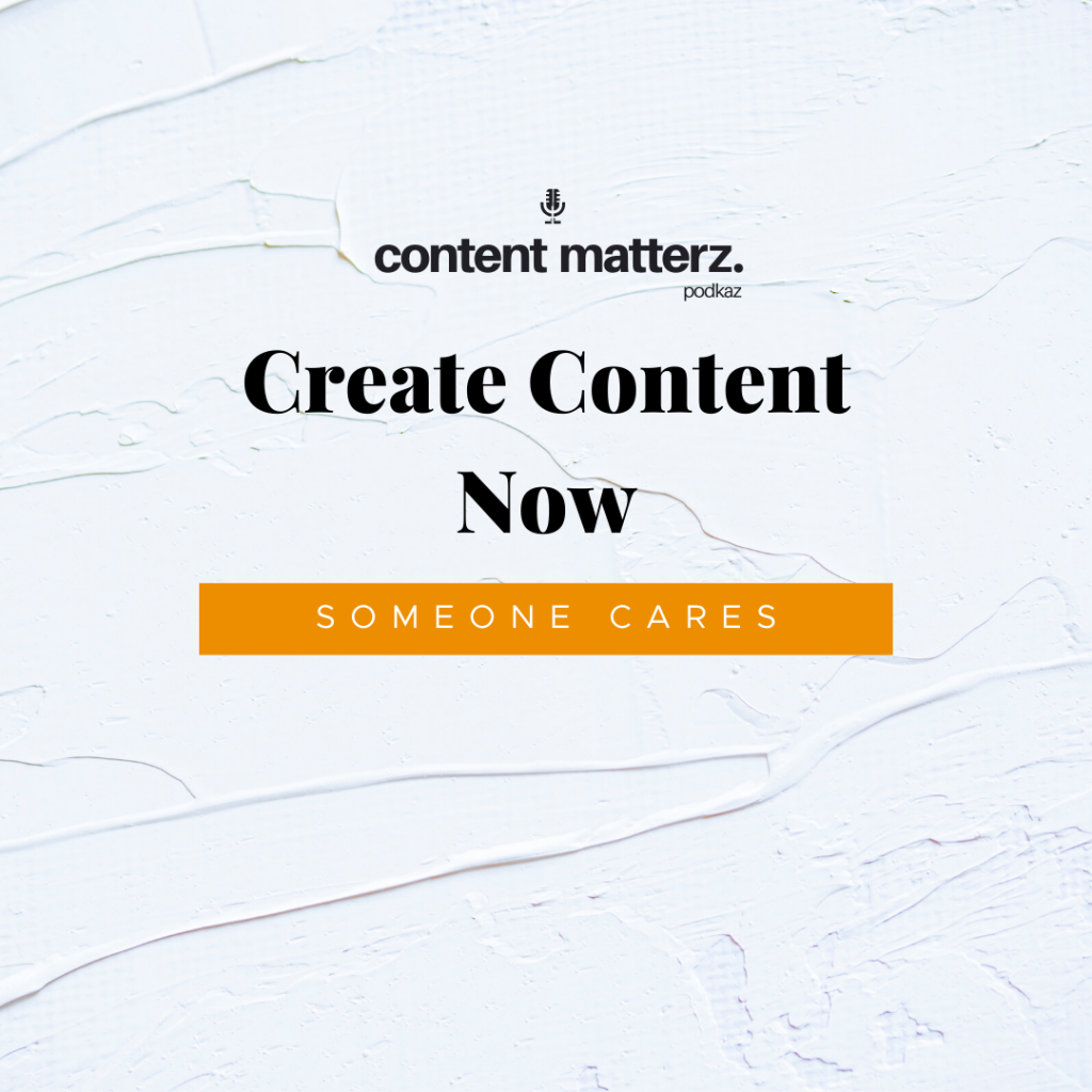 Create Content Now | Someone Cares | Podcast Producers, Charlotte, NC