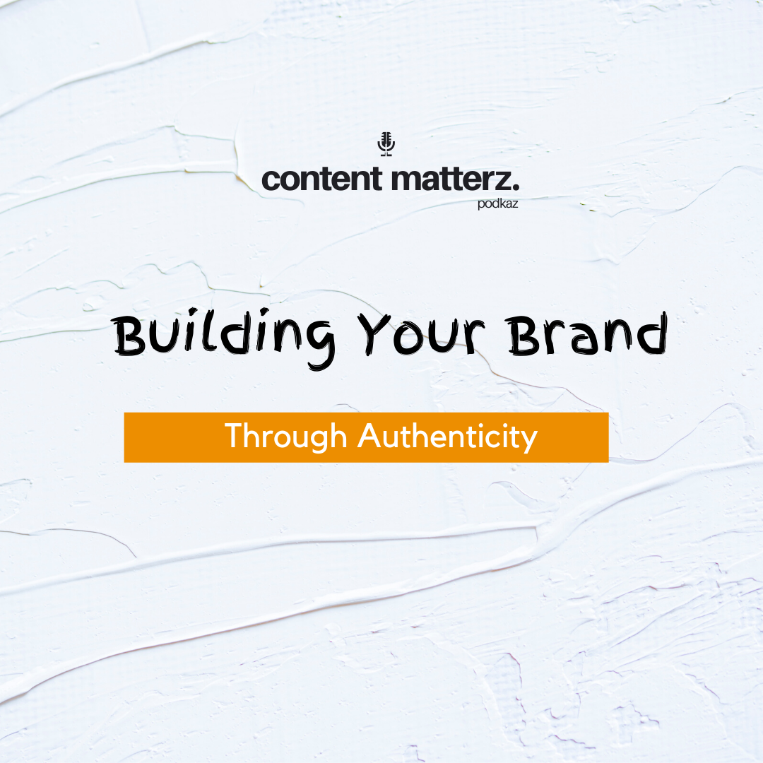 Building Your Brand Through Authenticity