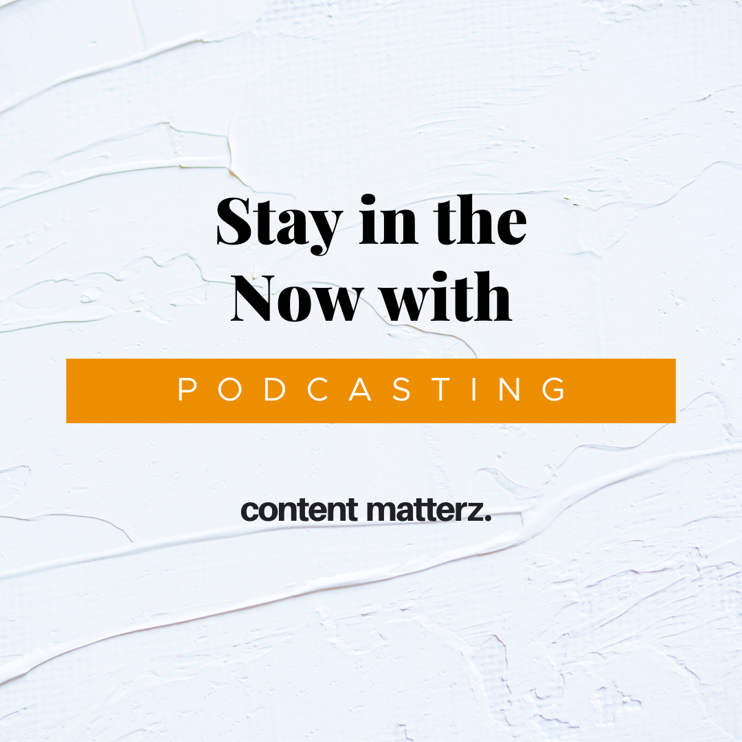 Stay in the Now with Podcasting | KazCM | Podcasting Conversation