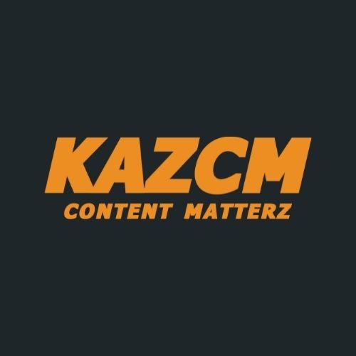 KazCM   Content Matterz